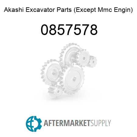 0857578 - Akashi Excavator Parts (Except Mmc Engin)