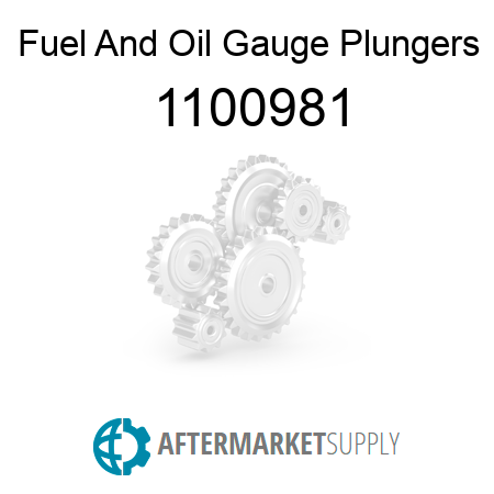 Fuel And Oil Gauge Plungers 1100981