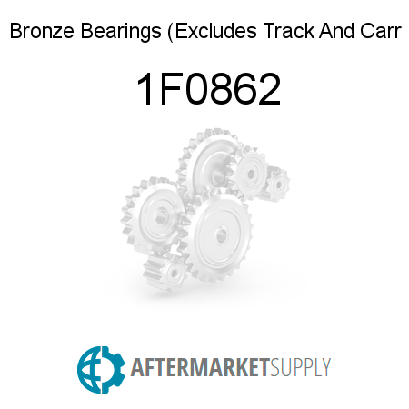 Bronze Bearings Excludes Track And Carr 1F0862
