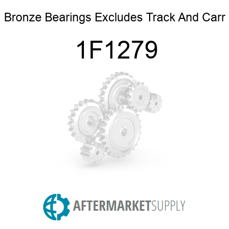 Bronze Bearings Excludes Track And Carr - 1F1279