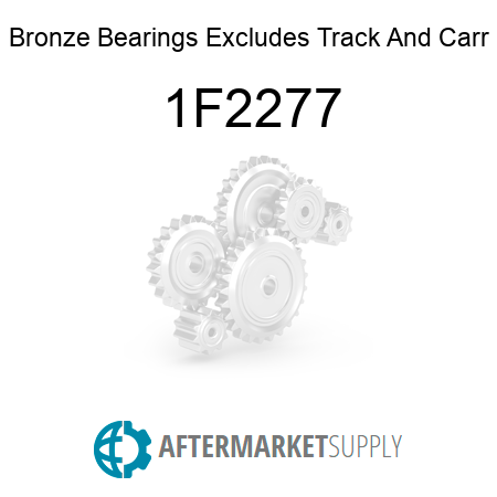 Bronze Bearings Excludes Track And Carr - 1F2277
