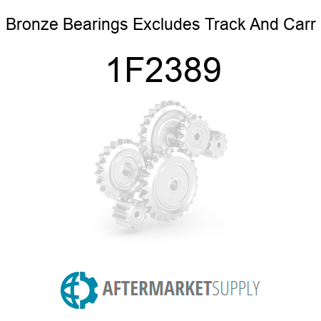 Bronze Bearings Excludes Track And Carr - 1F2389