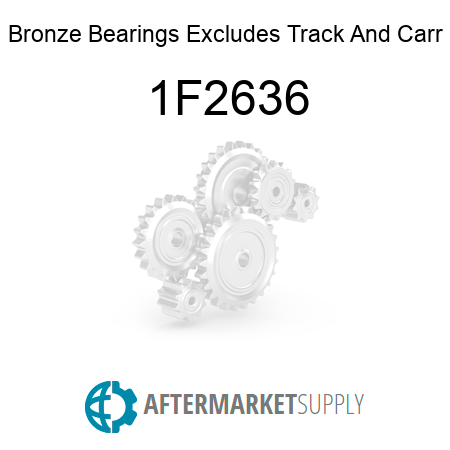 Bronze Bearings Excludes Track And Carr - 1F2636