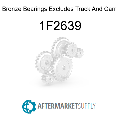 Bronze Bearings Excludes Track And Carr - 1F2639