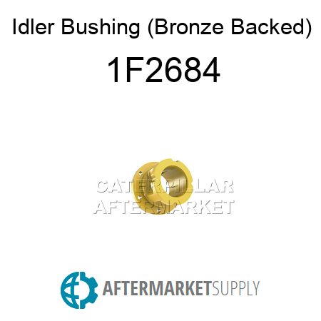 Idler Bushing (Bronze Backed) - 1F2684