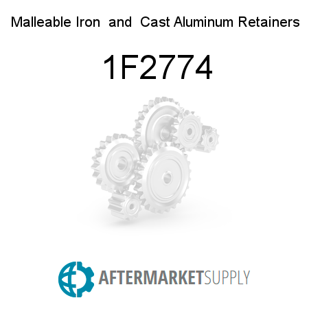 Malleable Iron & Cast Aluminum Retainers - 1F2774