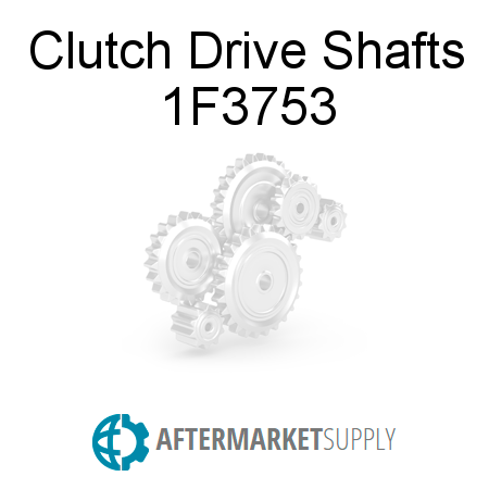 Clutch Drive Shafts - 1F3753