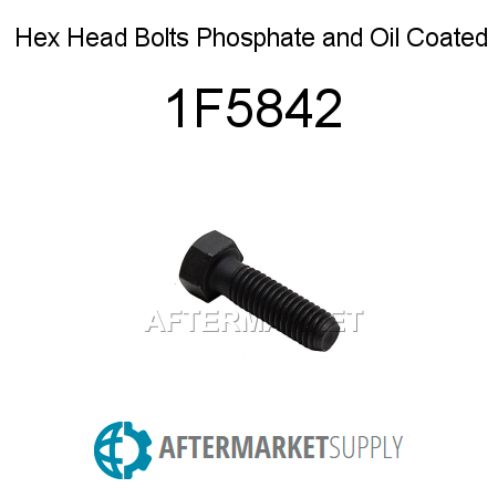 Hex Head Bolts, Phosphate and Oil Coated - 1F5842