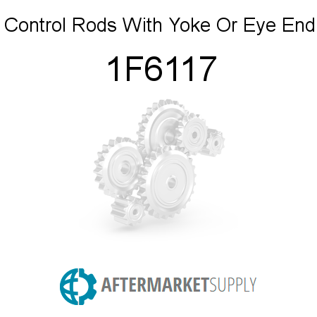 Control Rods With Yoke Or Eye End - 1F6117