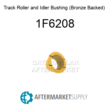 Track Roller and Idler Bushing (Bronze Backed) 1F6208