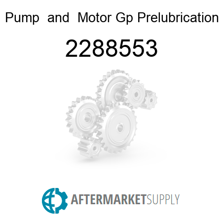 Pump & Motor Gp Prelubrication 2288553