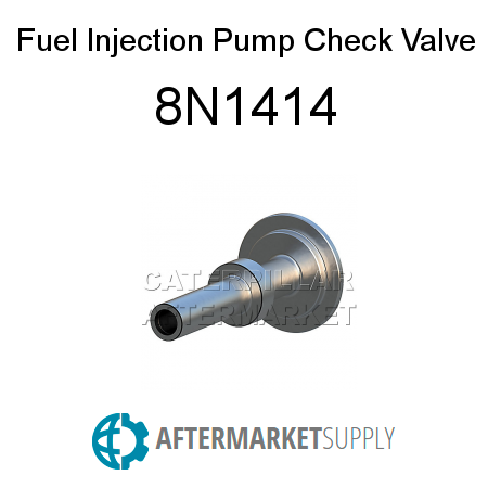 8N1414 - Fuel Injection Pump Check Valve