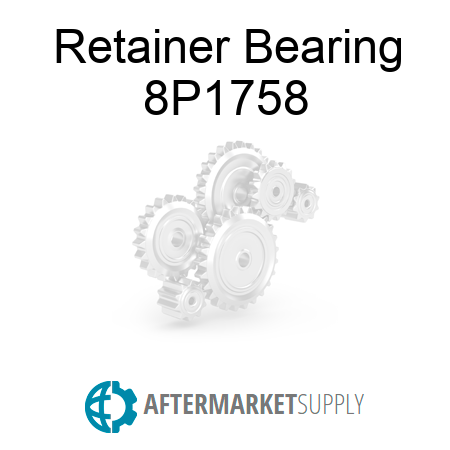 Caterpillar RETAINER (8P1758) New Aftermarket By CTP