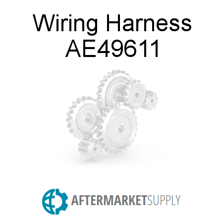 ae49611 wiring harness fits john deere aftermarket supply rh aftermarket supply