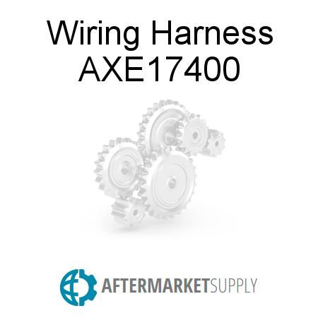 axe17400 wiring harness fits john deere aftermarket supply rh aftermarket supply A John Deere 4020 Key Switch Wiring John Deere L130 Wiring-Diagram